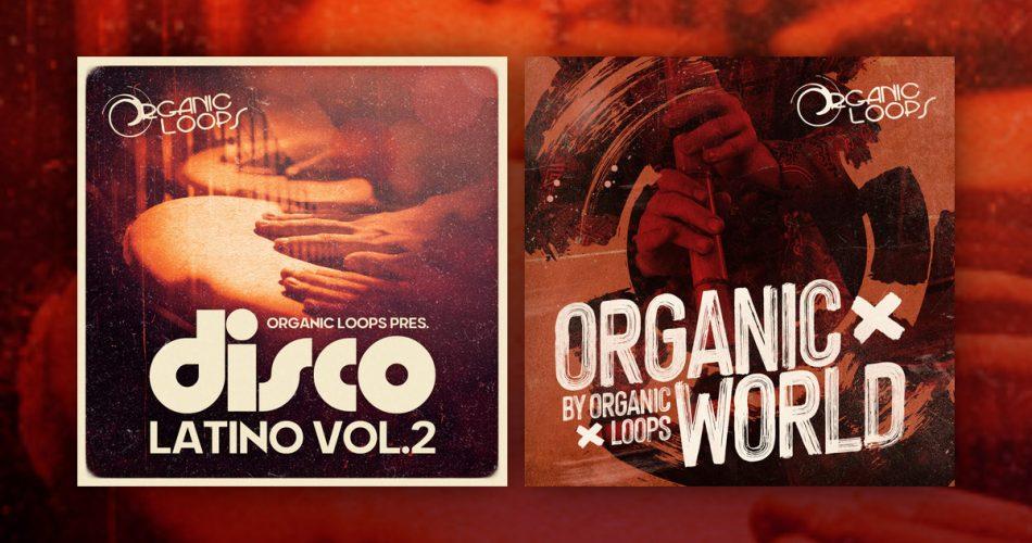 Organic Loops Disco Latino 2 and Organic World