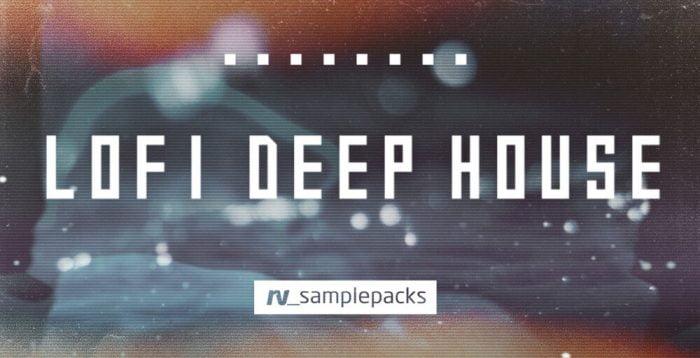 RV Samplepacks Lofi Deep House