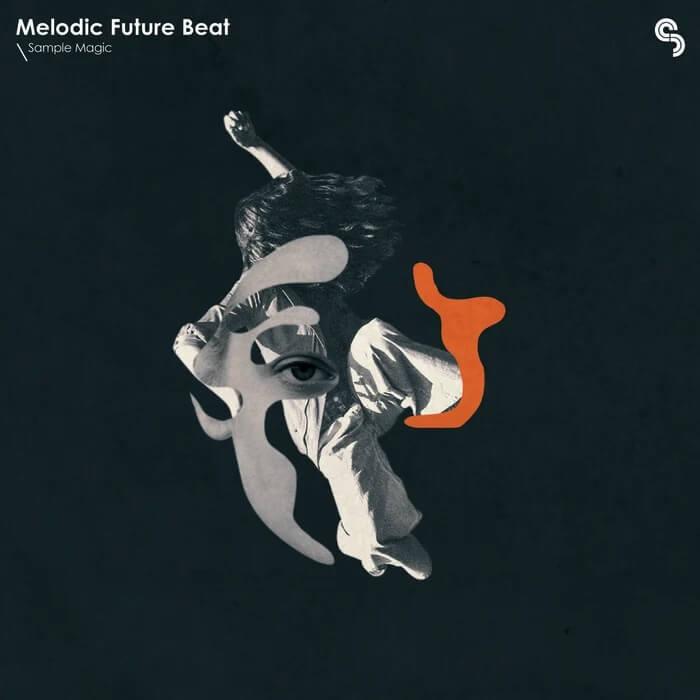 Sample Magic Melodic Future Beat