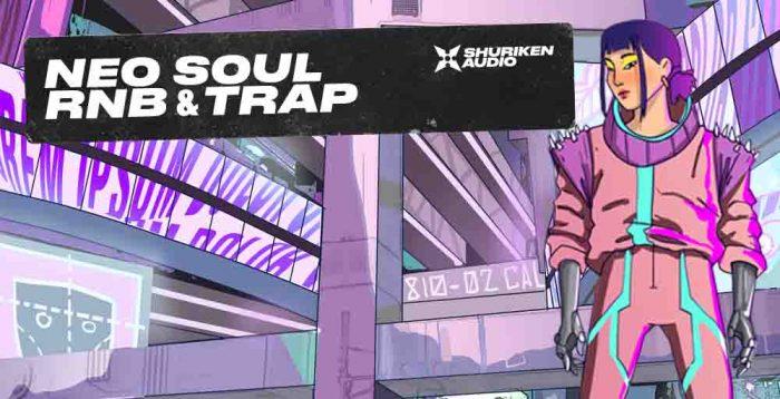 Shuriken Audio Neo Soul RnB and Trap