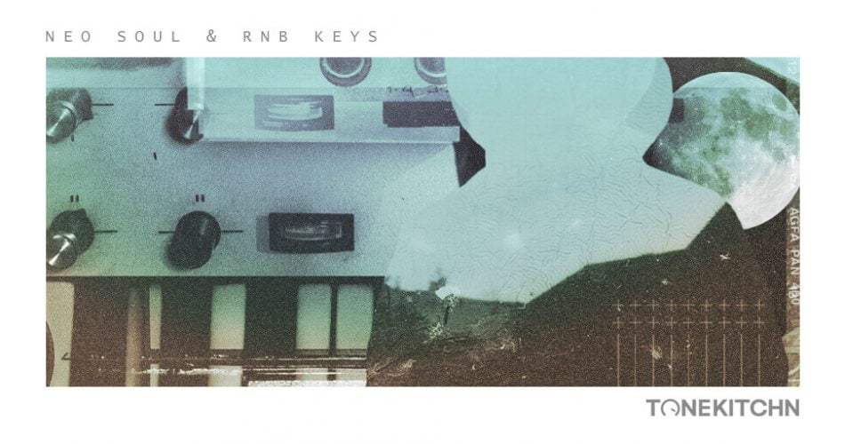Tone Kitchn Neo Soul and RnB Keys