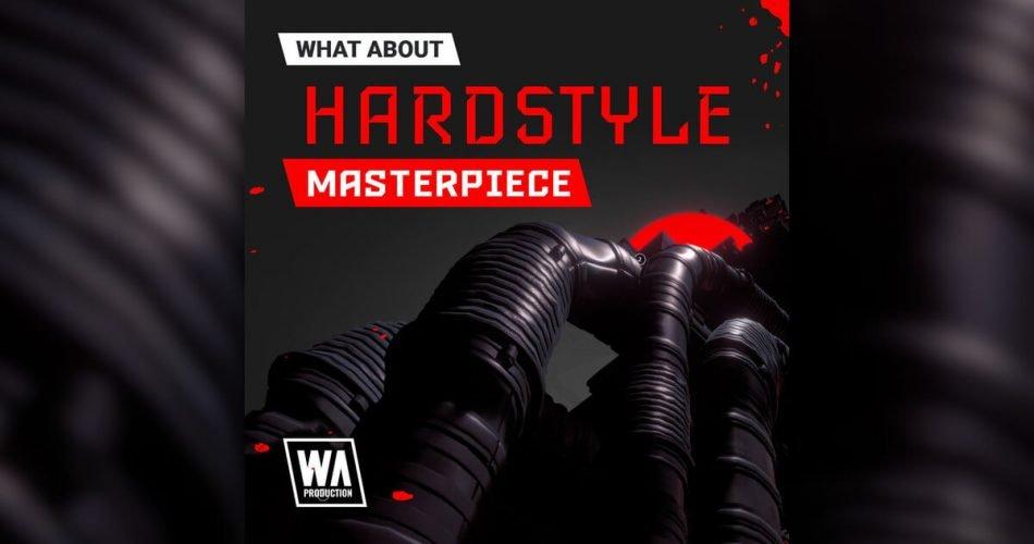 WA Hardstyle Masterpiece