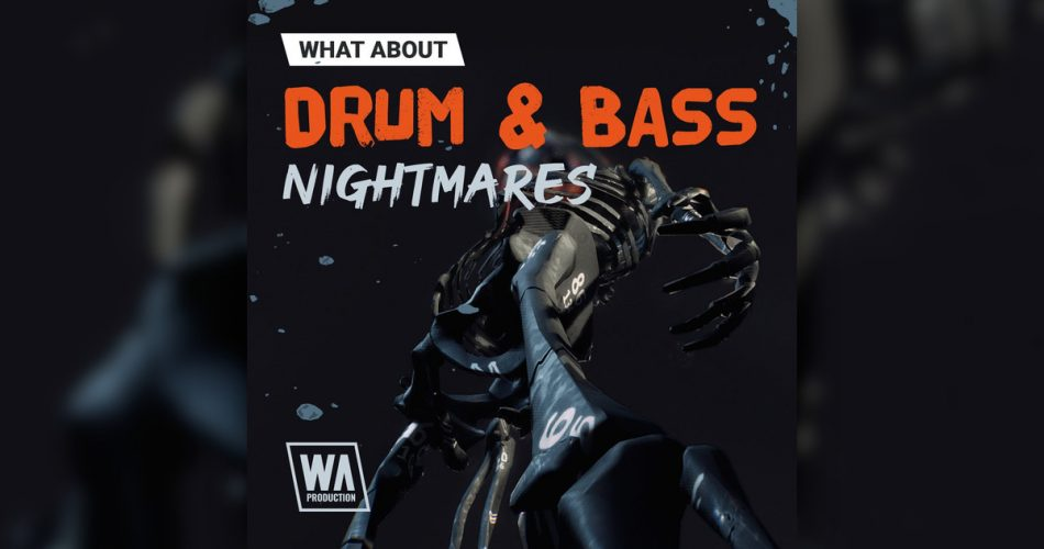 WA Production Drum and Bass Nightmares