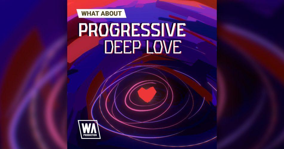 WA Progressive Deep Love