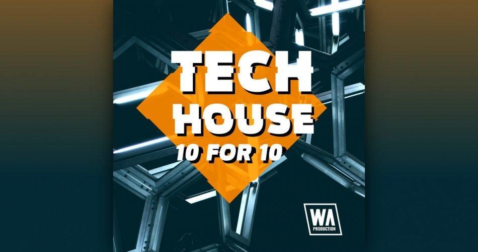 WA Tech House 10 for 10