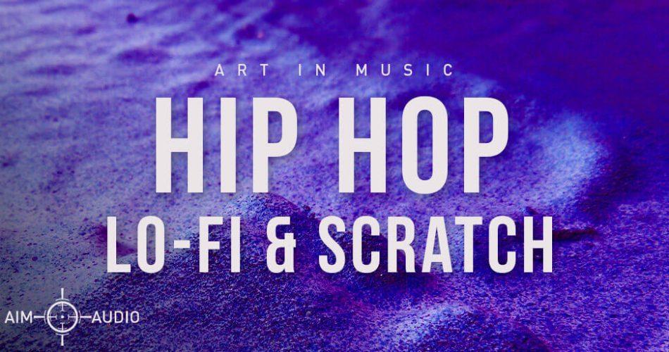 Aim Music Hip Hop LoFi and Scratch