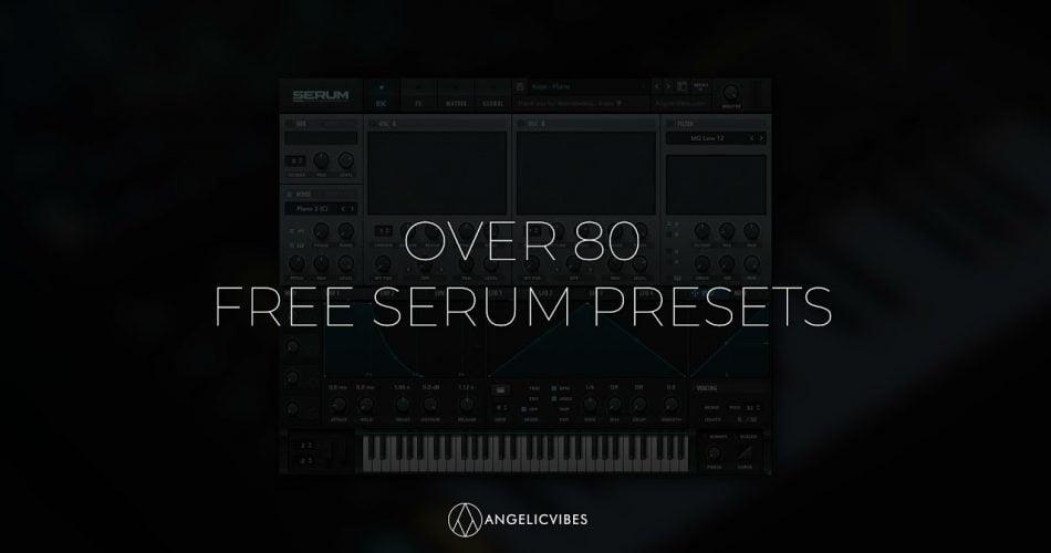 AngelicVibes Free Serum Presets