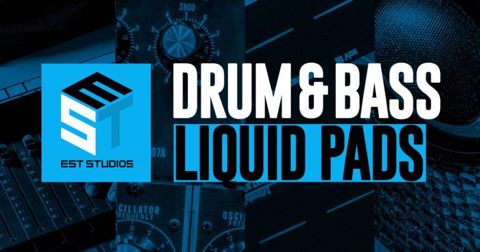 EST Studios Drum & Bass Liquid Pads