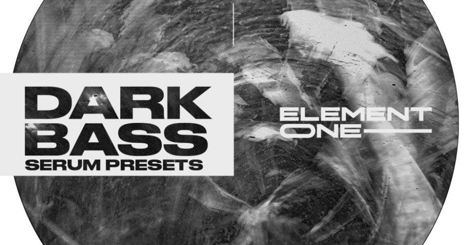 Element One Dark Bass Serum Presets
