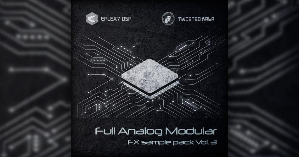 Eplex7 DSP Full Analog Modular FX sample pack Vol 3