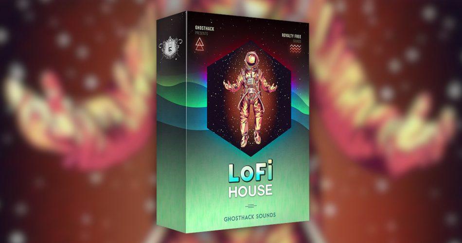 Ghosthack Lofi House