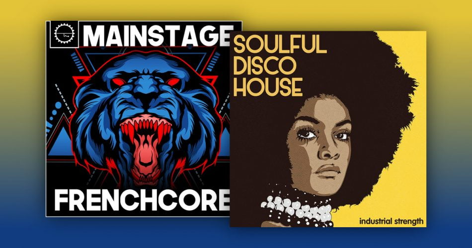 Industrial Strength Mainstage Frenchcore Soulful Disco House
