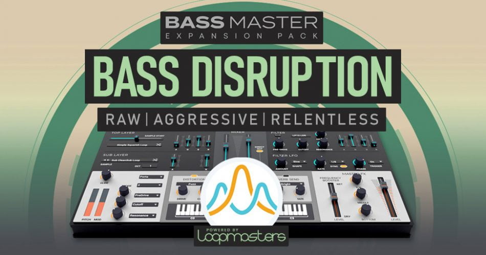 Loopmasters Bass Disruption for Bass Master