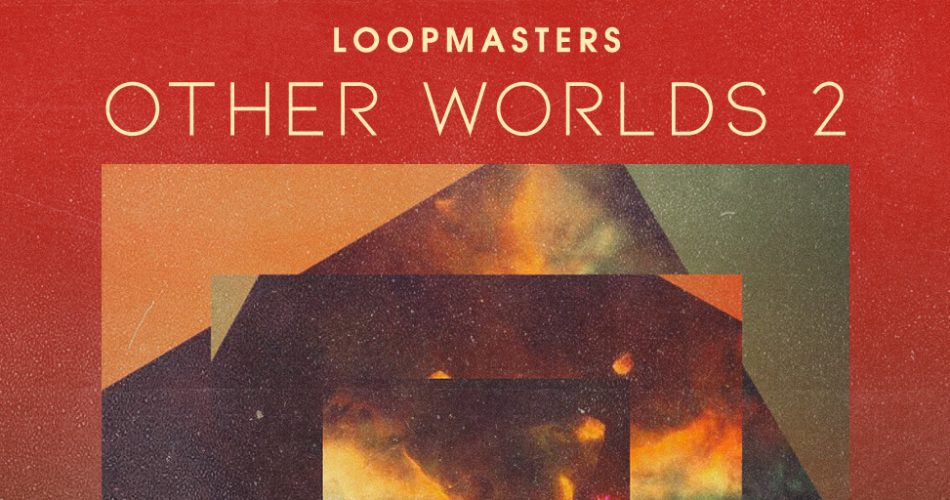 Loopmasters Other Worlds 2