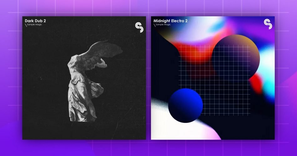 Sample Magic Dark Dub 2 and Midnight Electro 2