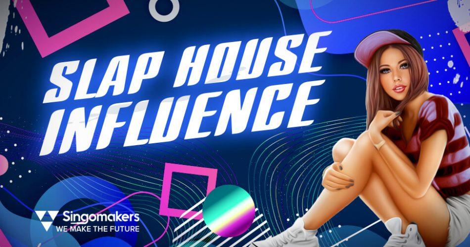 Singomakers Slap House Influence