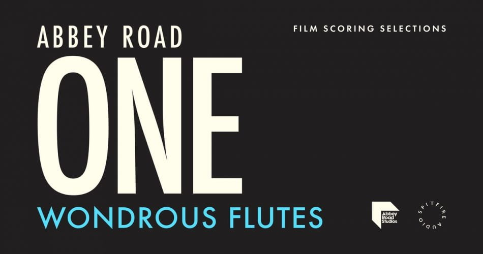 Spitfire Abbey Road One Wondrous Flutes