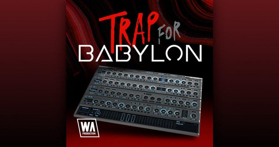 WA Trap for Babylon