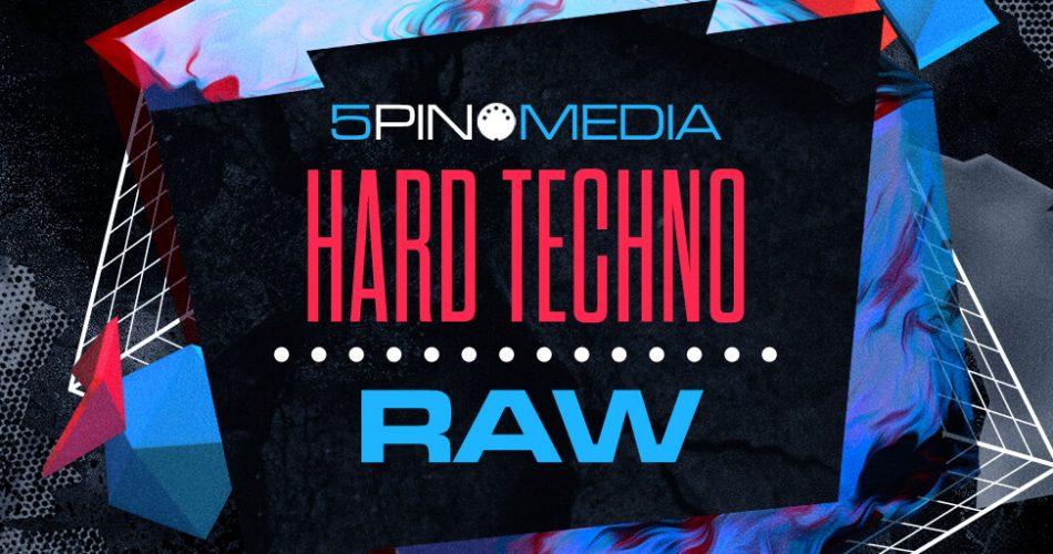 5Pin Media Hard Techno Raw