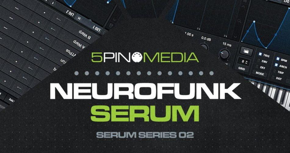 5Pin Media Neurofunk Serum