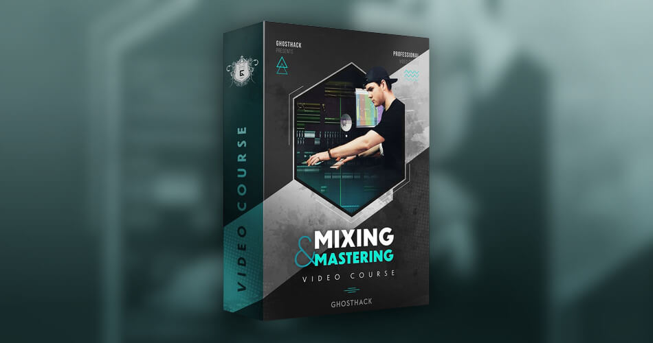 Ghosthack Ultimate Mixing and Mastering Course