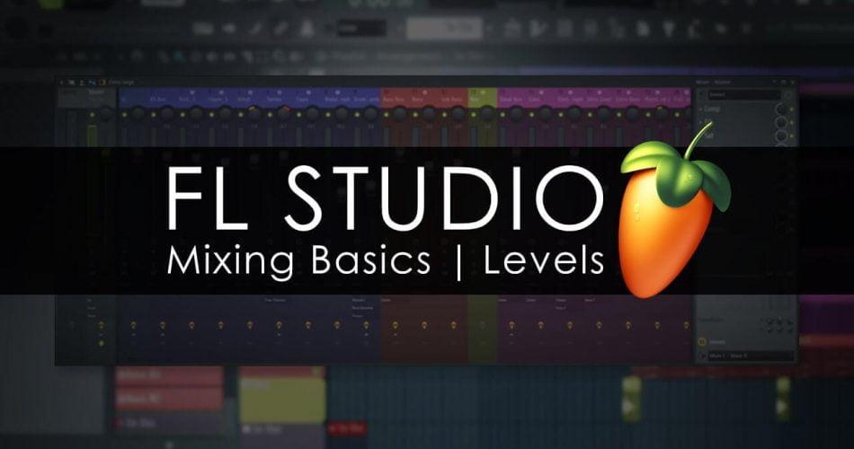 ImageLine FL Studio Mixing Basics