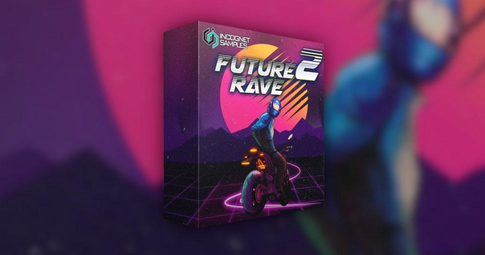 Incognet Future Rave 2