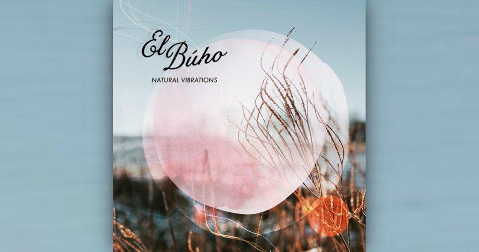 Intimate Noise El Buho Natural Vibrations