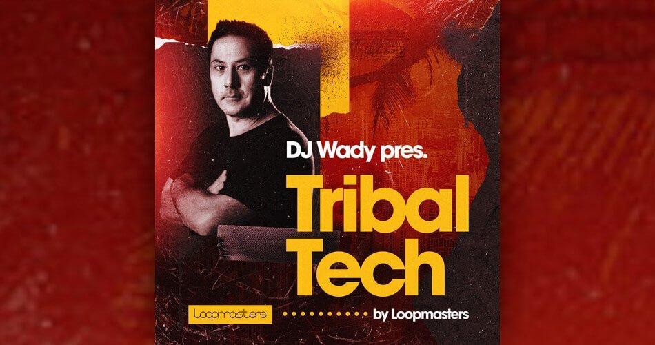 Loopmasters DJ Wady Tribal Tech