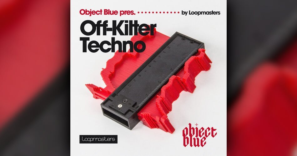 Loopmasters Object Blue Off Kilter Techno