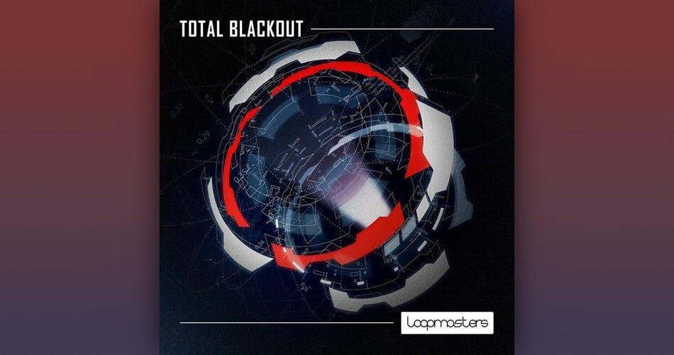 Loopmasters Total Blackout