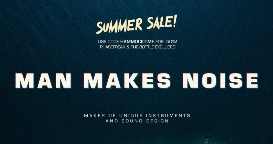 Man Makes Noise Summer Sale
