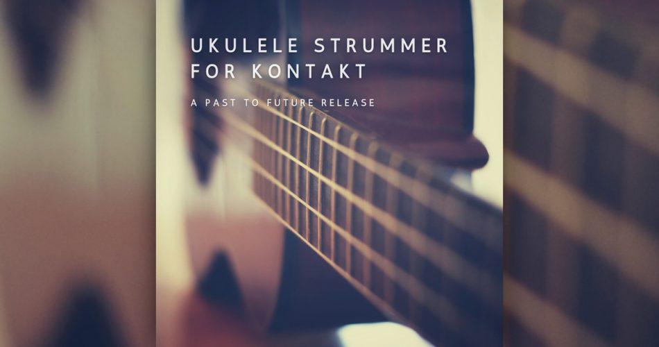 Past To Future Ukulele Strummer