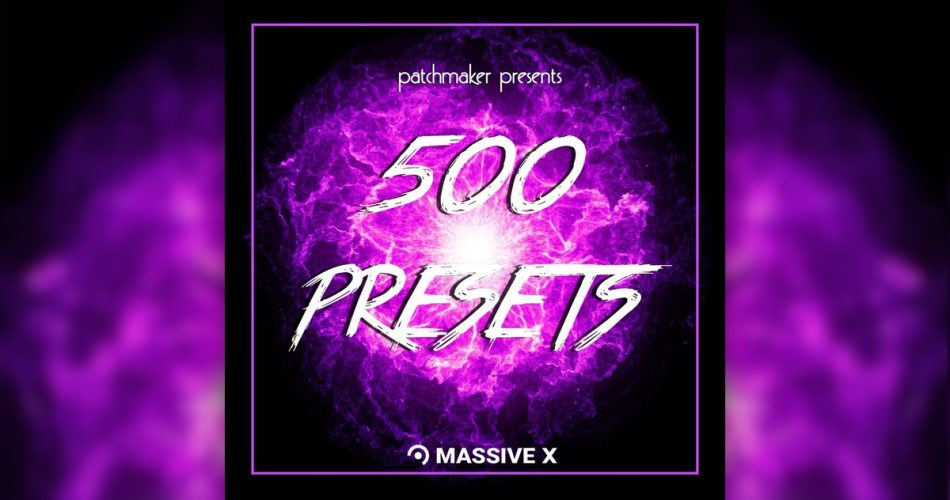 Patchmakers 500 Presets Massive X