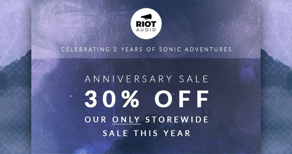 Riot Audio Anniversary Sale