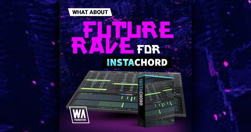 WA Future Rave for InstaChord