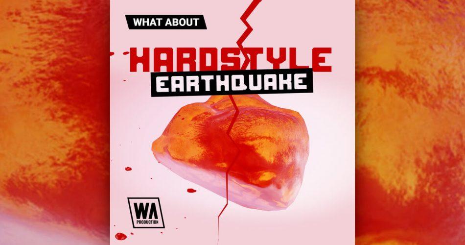 WA Hardstyle Earthquake