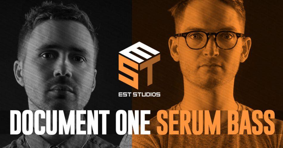 EST Studios Document One Serum Bass