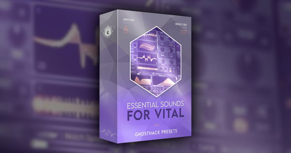 Ghosthack Essential Sounds for Vital