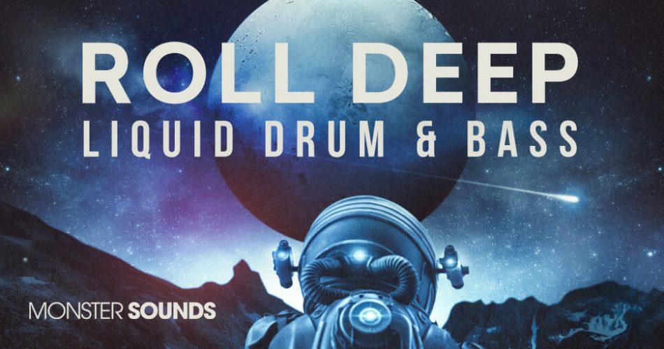 Monster Sounds Roll Deep Liquid Drum and Bass