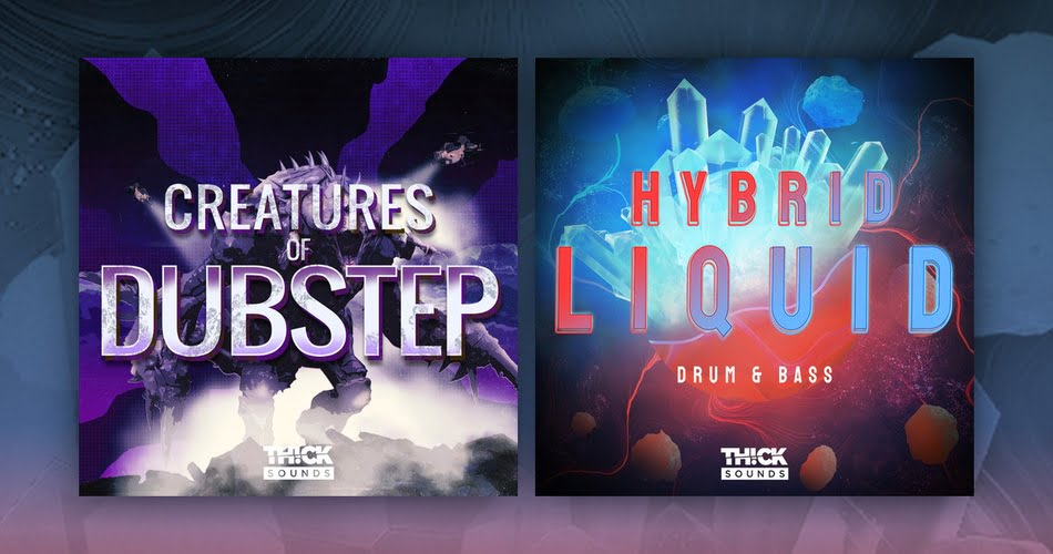 Thick Sounds Creatures of Dubstep Hybrid Liquid Drum and Bass