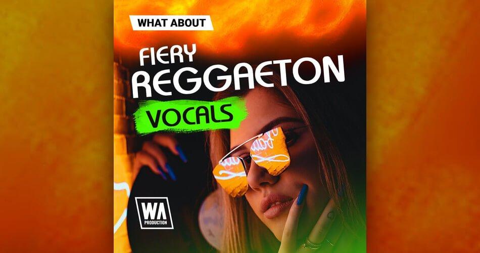 WA Fiery Reggaeton Vocals