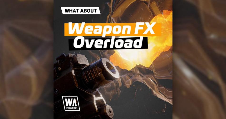 WA Weapon FX Overload
