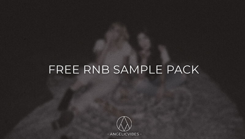 AngelicVibes Free RNB Sample Pack