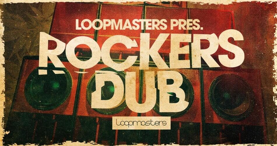 Loopmasters Rockers Dub