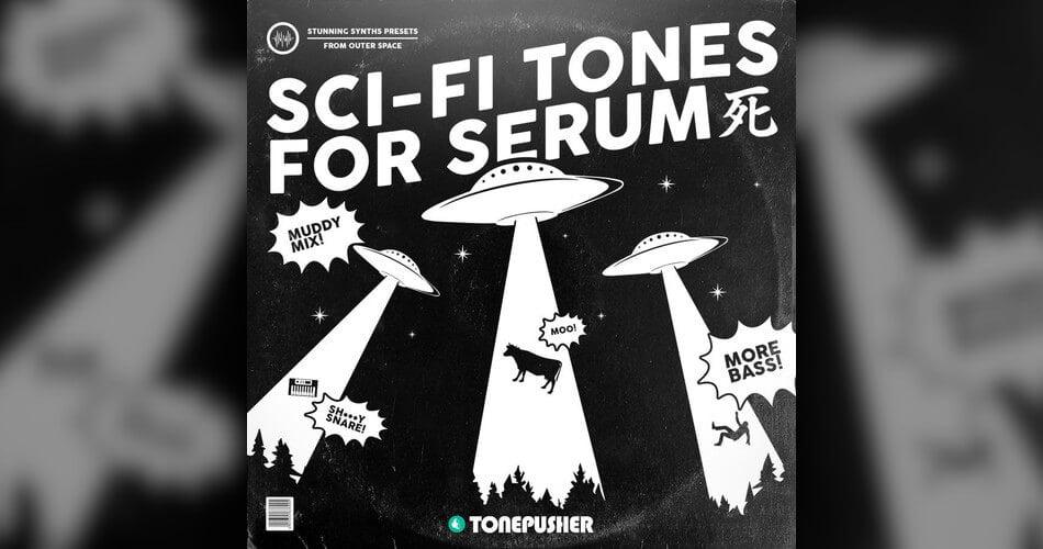 Tonepusher Sci Fi Tones for Serum