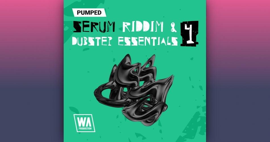 WA Pumped Serum Riddim Dubstep Essentials 4
