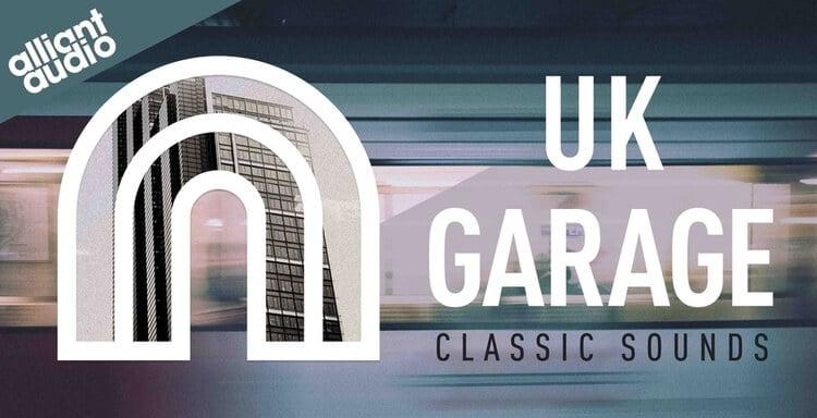 Alliant Audio UK Garage Classic Sounds