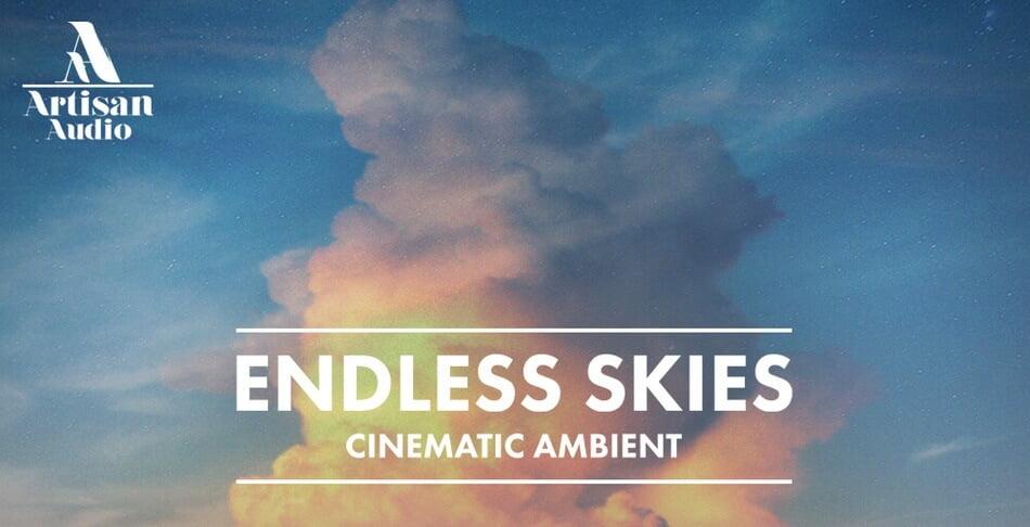 Artisan Audio Endless Skies Cinematic Ambient