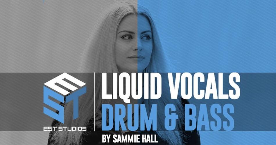 EST Studios Liquid Drum & Bass Vocals